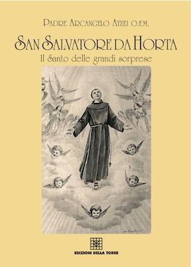 San Salvatore da Horta, il Santo delle grandi sorprese
