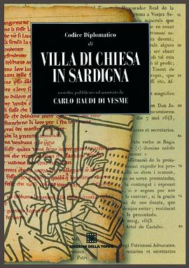 Codice diplomatico di Villa di Chiesa in Sardigna