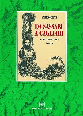 Da Sassari a Cagliari. Guida-racconto (1902)