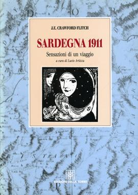 Sardegna 1911. Sensazioni di un viaggio