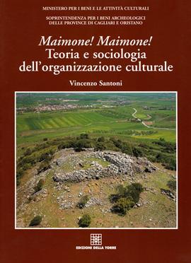 Maimone! Maimone! Teoria e sociologia dell'organizzazione culturale