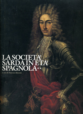 La società sarda età spagnola. Secondo volume