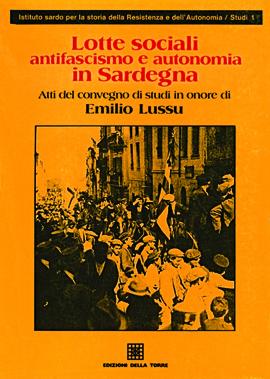 Lotte sociali, antifascismo e autonomia in Sardegna