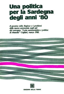 Una politica per la Sardegna degli anni '80