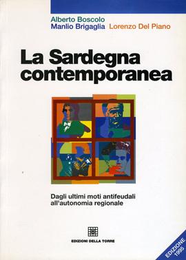 La Sardegna contemporanea. Dai moti antifeudali all'autonomia regionale