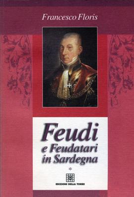 Feudi e feudatari in Sardegna