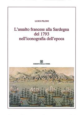 L'assalto francese alla Sardegna del 1793 nell'iconografia dell'epoca