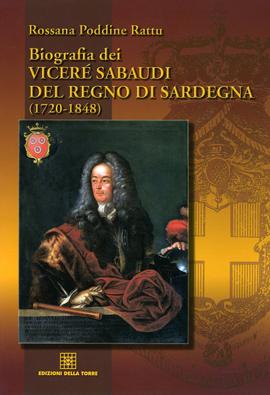 Biografia dei viceré sabaudi del Regno di Sardegna (1720-1848)