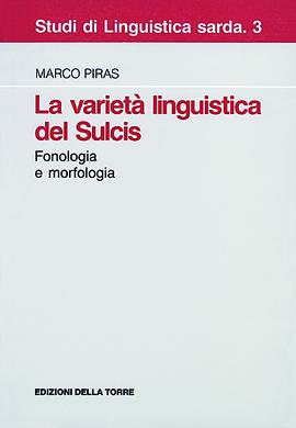 La varietà linguistica del Sulcis. Fonologia e morfologia