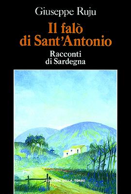 Il falò di Sant'Antonio. Racconti di Sardegna