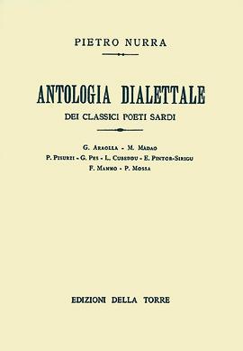 Antologia dialettale dei classici poeti sardi