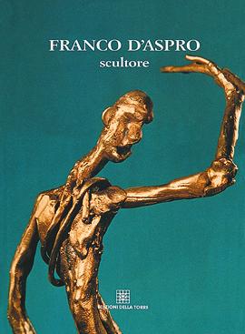 Franco D'Aspro. Scultore