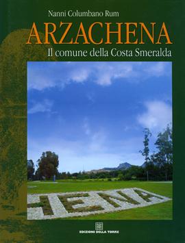 Arzachena. Il comune della Costa Smeralda