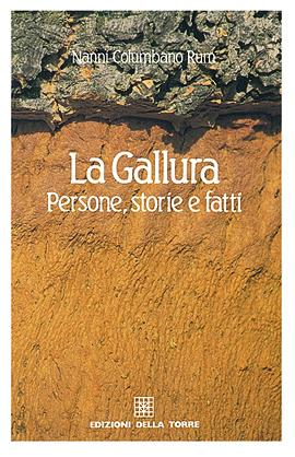 La Gallura. Persone, storie e fatti