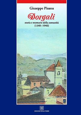 Dorgali. Storia e memorie della comunità (1340-1946)