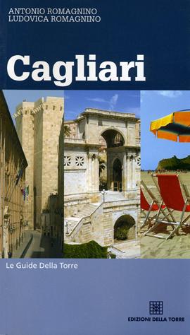 Le guide della Torre. Cagliari
