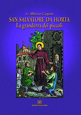 San Salvatore da Horta. La grandezza dei piccoli