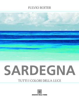Sardegna. Tutti i colori della luce