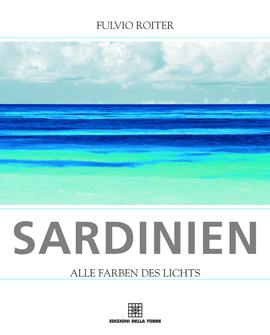 Sardinien. Alle farben des lichts