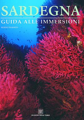 Sardegna. Guida alle immersioni (brossura)