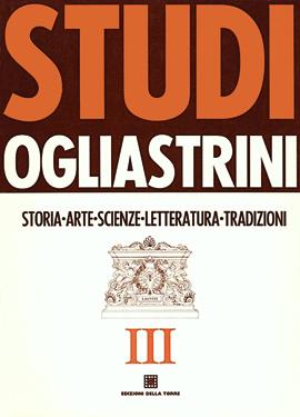 Studi Ogliastrini III. Storia, arte, scienze, letteratura, tradizioni