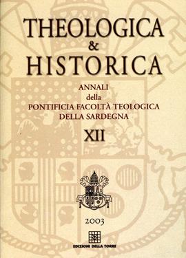 Theologia & Historica XII. Annali della Pontificia Facoltà Teologica della Sardegna