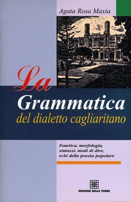 La grammatica del dialetto cagliaritano