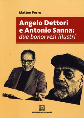Angelo Dettori e Antonio Sanna: due bonorvesi illustri