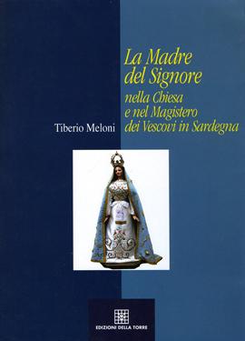 La Madre del Signore nella Chiesa e nel Magistero dei vescovi in Sardegna