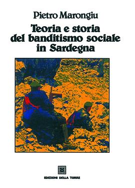 Teoria e storia del banditismo sociale