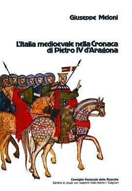 L'Italia medioevale nella cronaca di Pietro IV d'Aragona