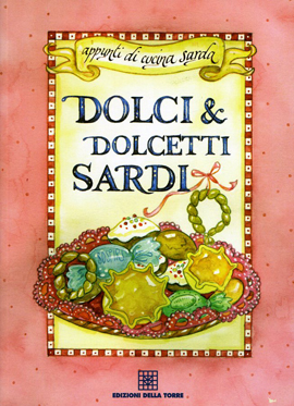 Dolci e dolcetti sardi