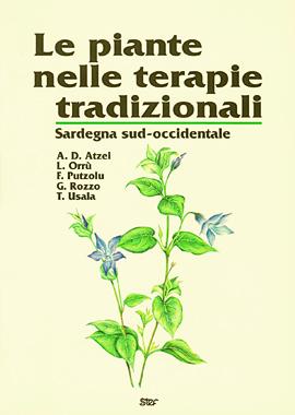 Le piante nelle terapie tradizionali. Sardegna sud-occidentale