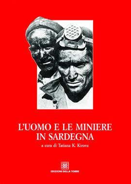 L'uomo e le miniere in Sardegna