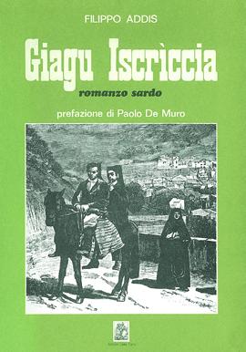 Giagu Iscriccia. Romanzo sardo