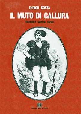 Il muto di Gallura. Racconto storico sardo
