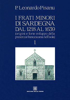 I frati minori di Sardegna dal 1218 al 1639