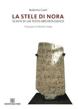 La stele di Nora, scavo di un testo archeologico