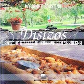Disizos. Antiche ricette di Bonorva e di Sardegna