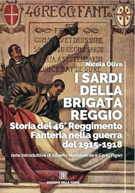 I Sardi della Brigata Reggio. Storia del 46° Reggimento Fanteria nella guerra del 1915-1918