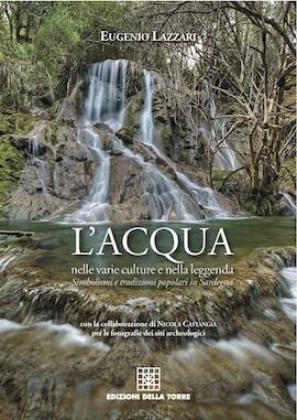 L'acqua nelle varie culture e nella leggenda. Simbolismi e tradizioni popolari in Sardegna