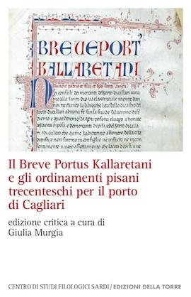 Il Breve Portus Kallaretani e gli ordinamenti pisani trecenteschi per il porto di Cagliari