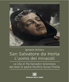 San Salvatore da Horta. L'uomo dei mircaoli